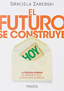 FUTURO SE CONSTRUYE, EL (Spanish Edition)