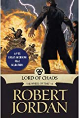 Lord of Chaos: Book Six of 'The Wheel of Time' Kindle Edition