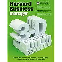 Harvard Business Manager 7/2015: Die 3-D-Druck-Revolution
