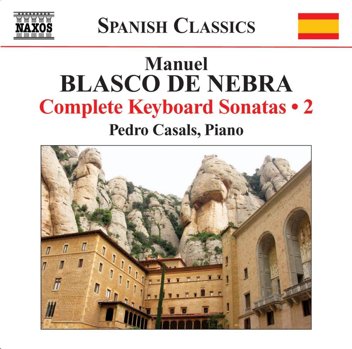 Sonates Pour Clavier /Vol.2: Pedro Casals, Manuel Blasco De Nebra: Amazon.es: Música