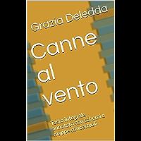 Canne al vento: Testo integrale annotato con schemi e mappe concettuali (Le mappe di Pierre Vol. 36) (Italian Edition)