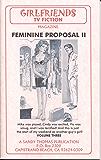 Feminine Proposal II (GIRLFRIENDS TV FICTION Book 3) (English Edition)