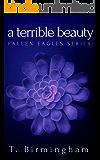 A Terrible Beauty (Fallen Eagles Book 1)