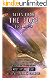 Tales from the Edge: Escalation: A Maelstrom's Edge Collection