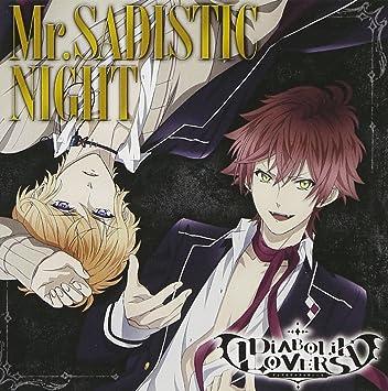 mr. sadistic night by hikaru midorikawa and kousuke toriumi