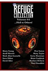 The Refuge Collection...: Hell to Others! Hardcover