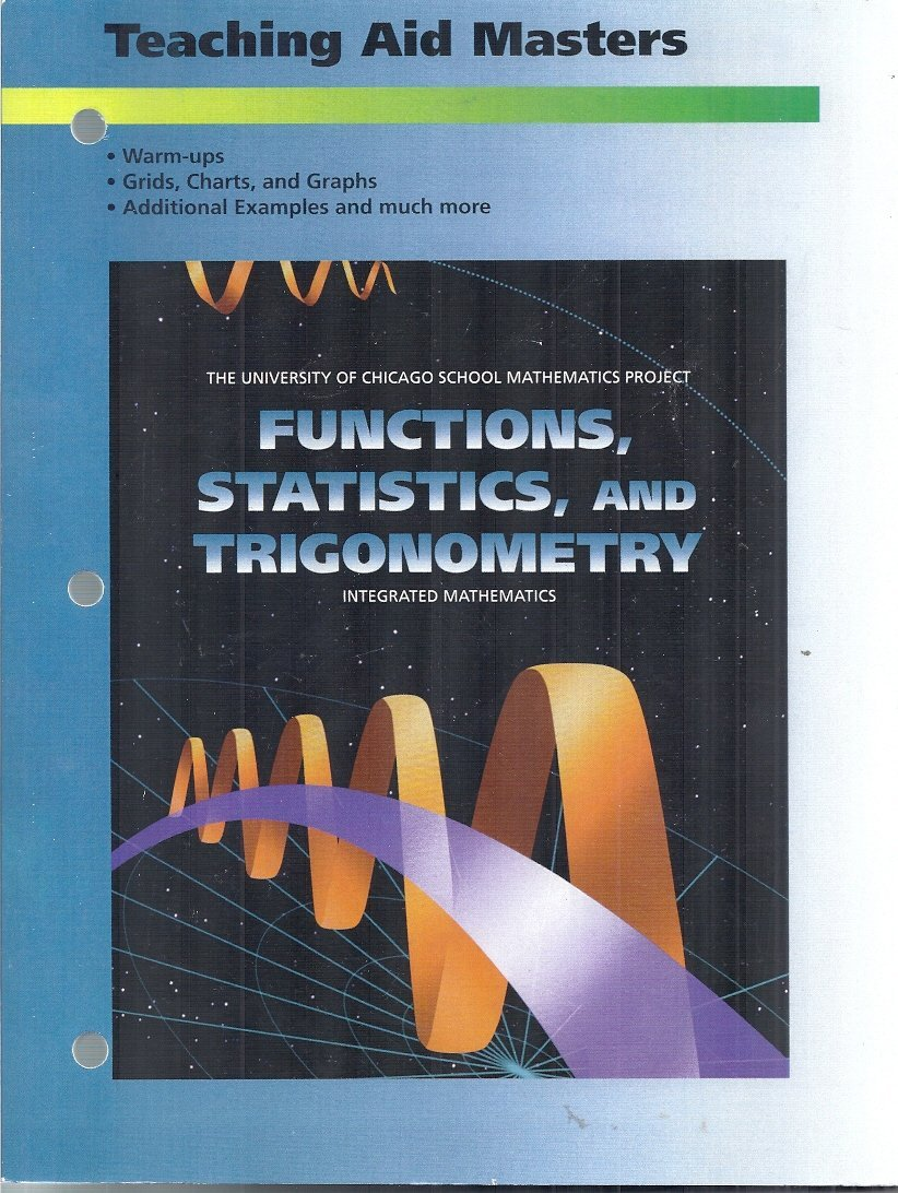 Read Online UCSMP Teaching Aid Masters: Functions, Statistics, and Trigonometry (University of Chicago School Mathematics Project) PDF