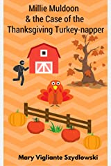 Millie Muldoon & the Case of the Thanksgiving Turkey-napper (Millie Muldoon Mysteries Book 1) Kindle Edition