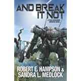 And Break It Not (The Guild Wars)