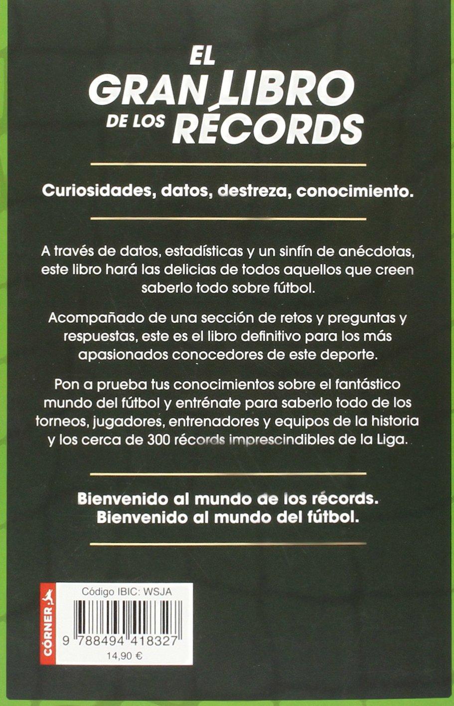 El gran libro de los récords: 200 historias del fútbol español ...