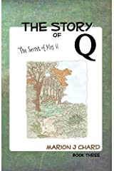 The Story of Q - The Secret of Mrs H Kindle Edition