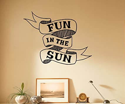 Amazoncom Fun In The Sun Motivation Quotes Wall Decal Vinyl