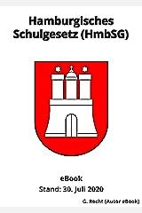 Hamburgisches Schulgesetz (HmbSG), 1. Auflage 2020 (German Edition) Kindle Edition