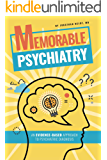Memorable Psychiatry