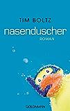 Nasenduscher: Roman