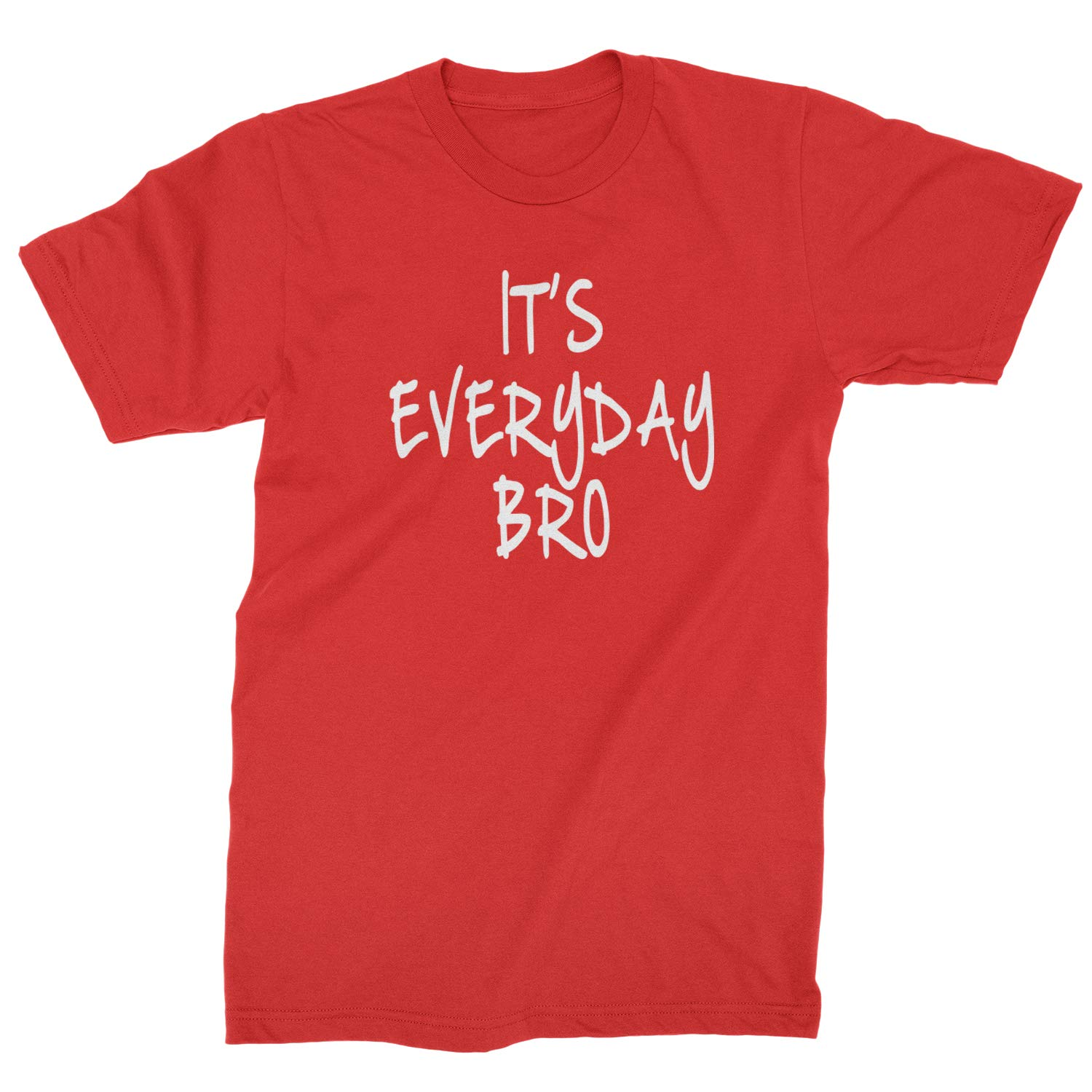 Expression Tees Its Everyday Bro Mens T-Shirt
