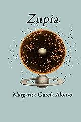 Zupia (Spanish Edition)