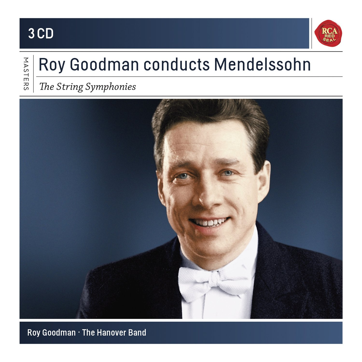 CD : The Hanover Band - Roy Goodman - Roy Goodman Conducts Mendelssohn (3PC)