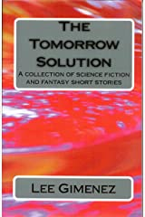 The Tomorrow Solution Kindle Edition