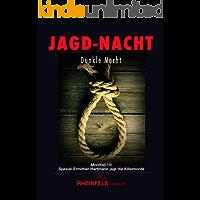 JAGD-NACHT Dunkle Macht: Mordfall 10: Spezial-Ermittler Hartmann jagt die Killerhorde