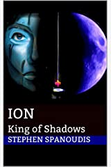 Ion: King of Shadows (The Republic of Dreams Book 6) Kindle Edition