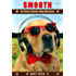 Smooth: An Avery Barks Dog Mystery (Avery Barks Cozy Dog Mysteries Book 10)