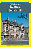 Rennes de la Nuit (Iphigénie Boulard détective t. 4)
