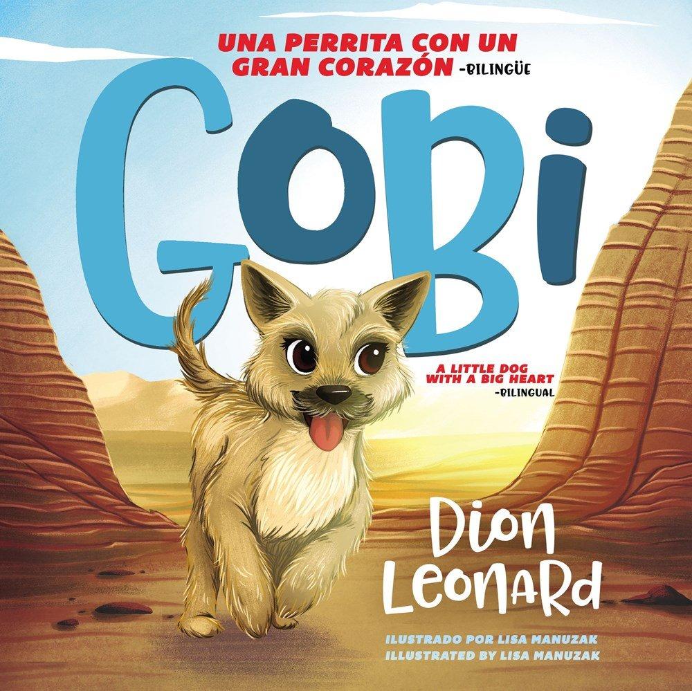 Gobi: Una perrita con un gran corazón - Bilingüe (Spanish Edition)