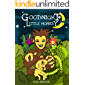 Goodnight Little Monkey – A Pleasantly Rhyming and Colorful Bedtime Picture Story Book for Children aged 3-5 and above…