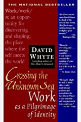 Crossing the Unknown Sea: Work as a Pilgrimage of Identity Paperback