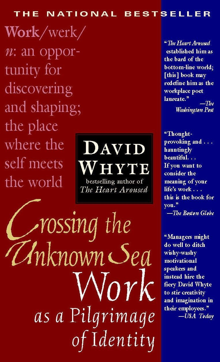 crossing the unknown sea work as a pilgrimage of identity david