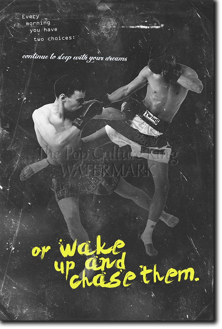 Muay Thai Motivational Poster 09 ''Wake up and chase them!'' Photo Print Art Motivation Quote Gift Thai Thailand - Size: 36 x 24 Inches (HUGE) - 91 x 60 cm by Introspective Chameleon