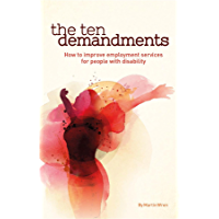 The Ten Demandments: How to improve employment services for people with disability