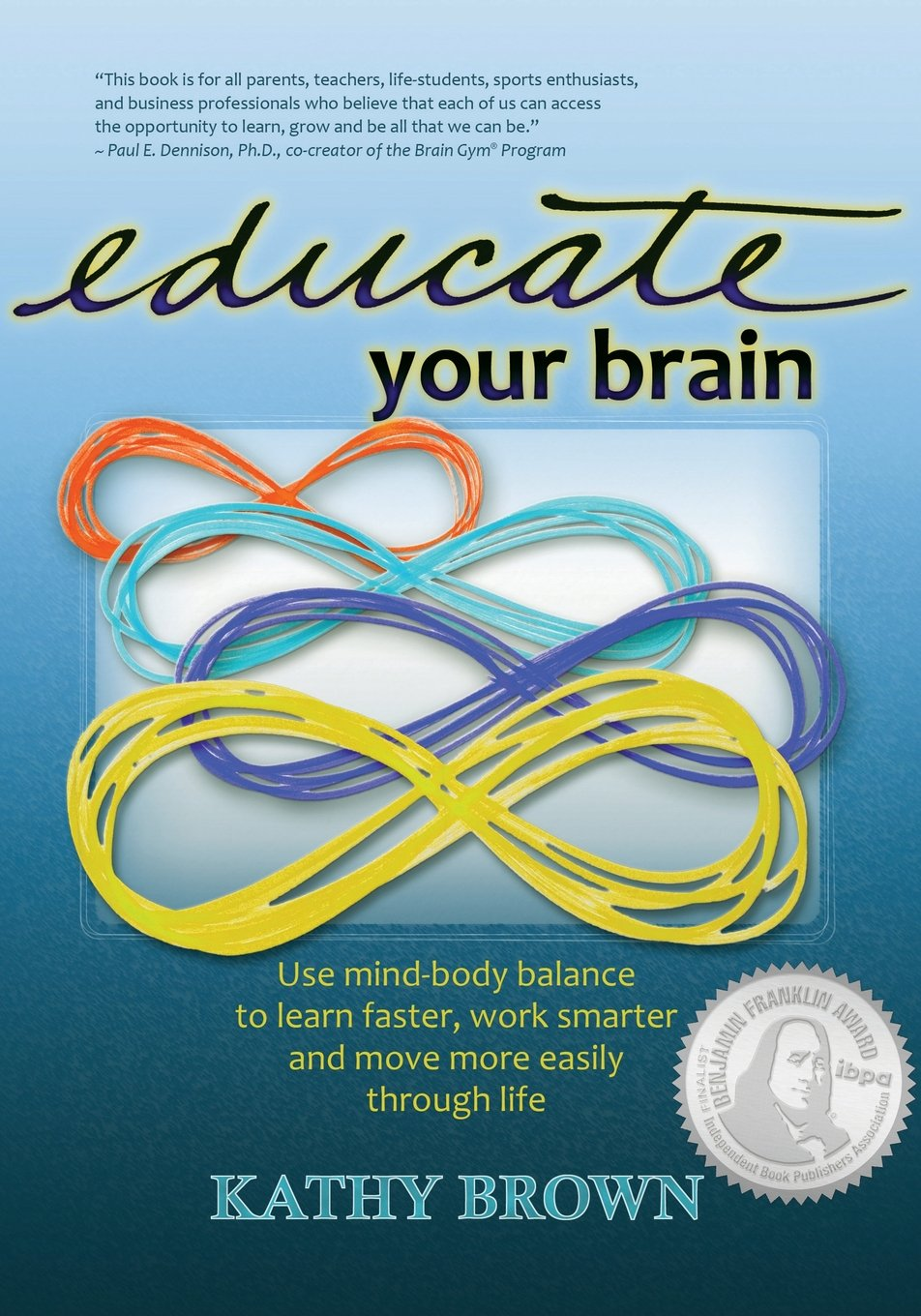 Educate Your Brain Kathy Brown product image