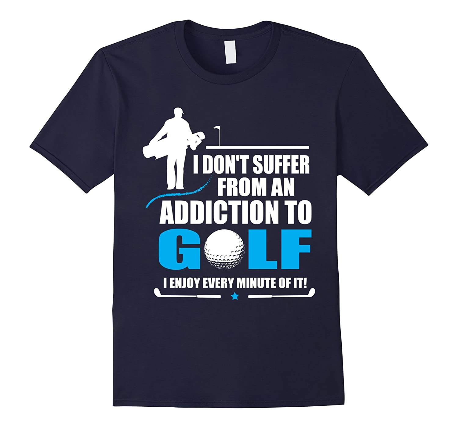 Addiction To Golf T-shirt-Vaci