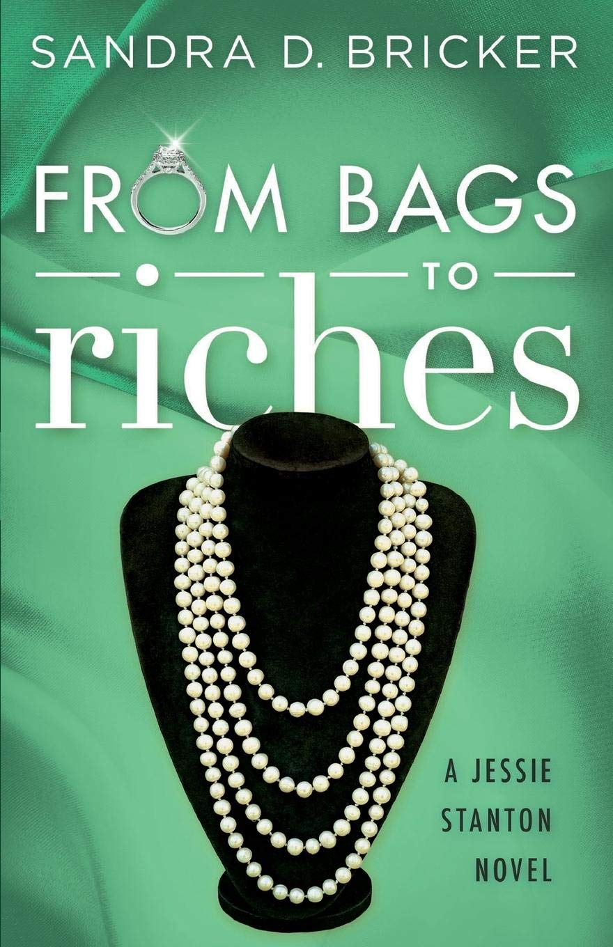 Download From Bags to Riches: A Jessie Stanton Novel - Book 3 PDF