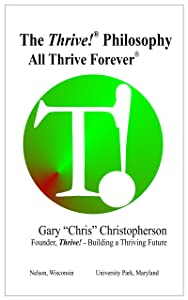 The Thrive! Philosophy: All Thrive Forever