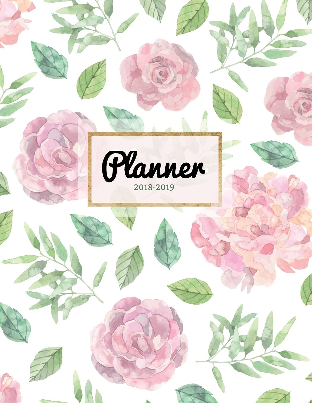 Read Online Planner 2018-2019: Pink Floral 18-Month Weekly Planner  July 2018 - Dec 2019 Weekly View  To-Do Lists, Inspirational Quotes + Much More (Mid Year Planners) (Volume 1) pdf