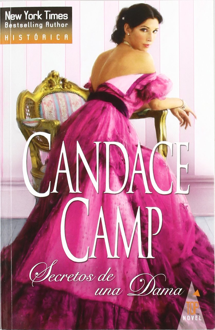 Secretos De Una Dama Spanish Edition Camp Candance 9788490001233 Books