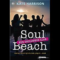 Soul Beach een exlusieve club (Soul beach trilogy Book 1)