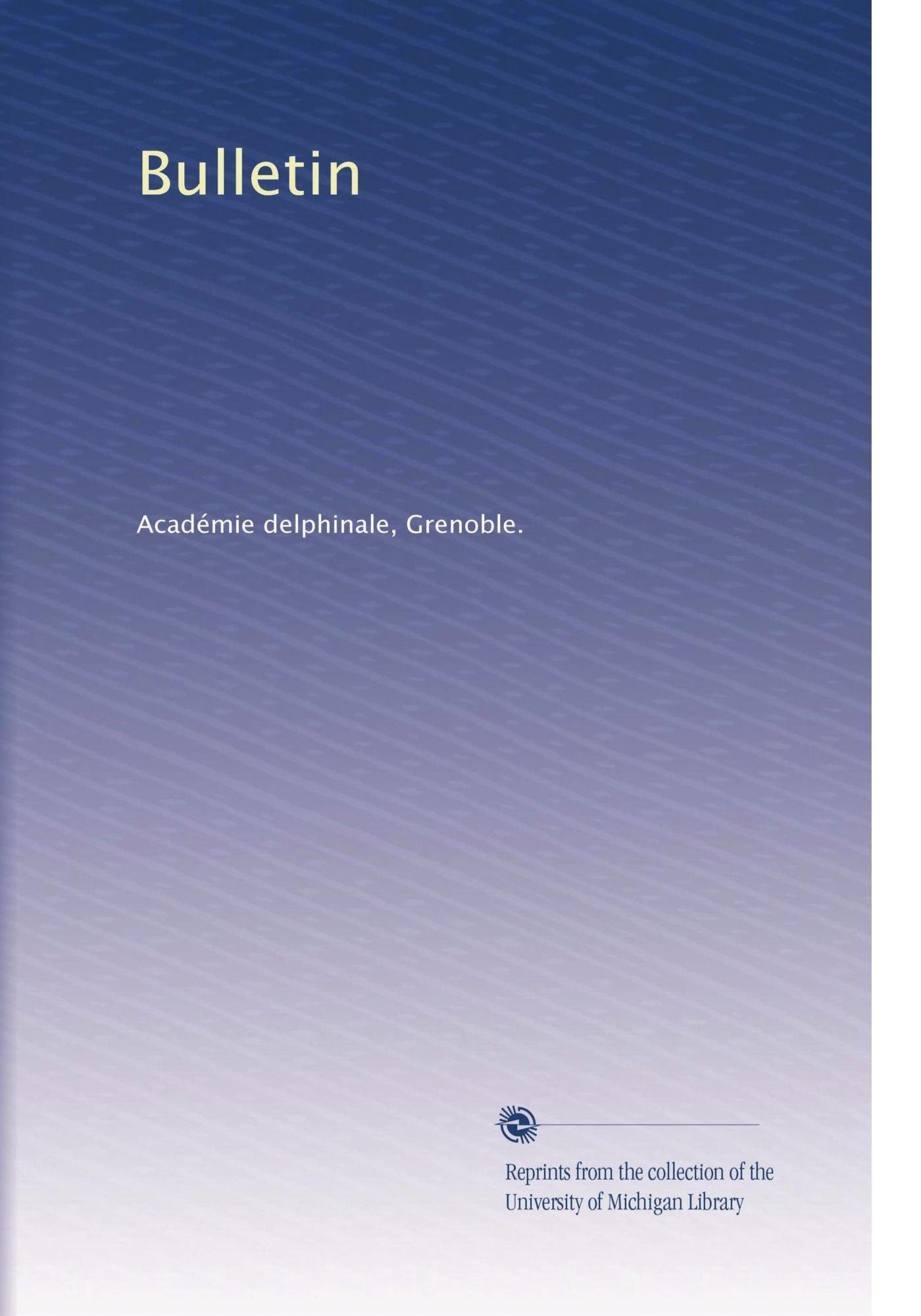 Bulletin (Volume 30) (French Edition) pdf