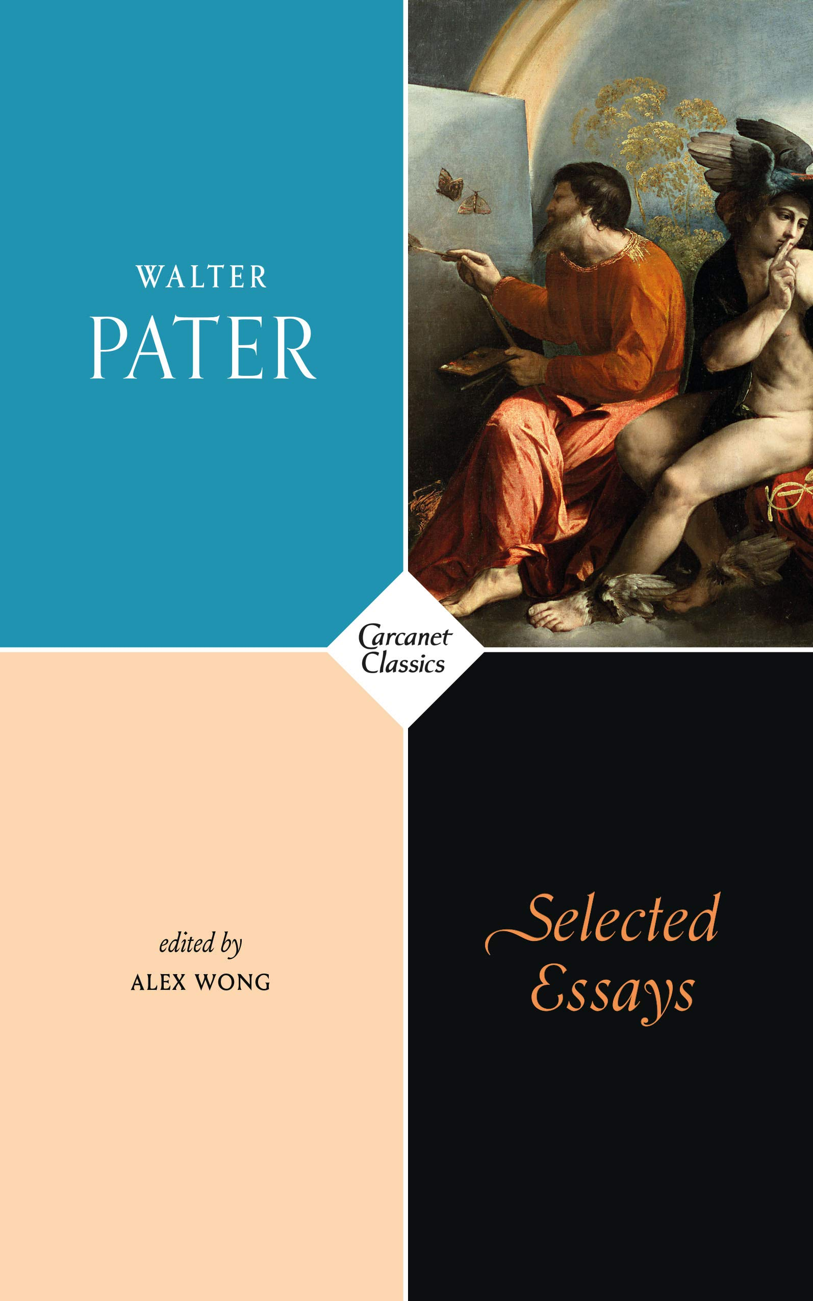 Walter Pater, Selected Essays, ed. Alex Wong