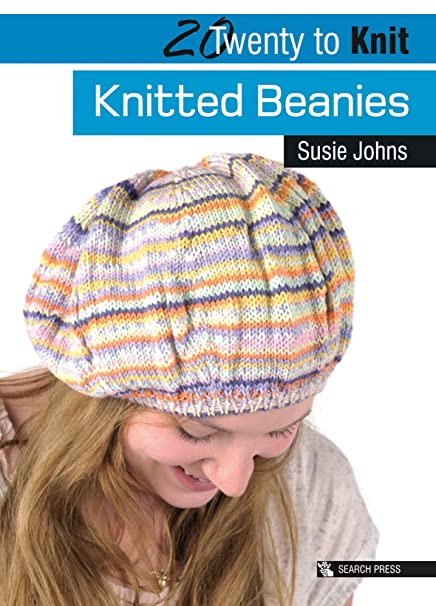 b030967a0d11cb Knitted Beanies (Twenty to Make): Susie Johns: Amazon.co.uk: Kitchen & Home