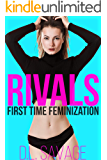 Rivals: First Time Feminization