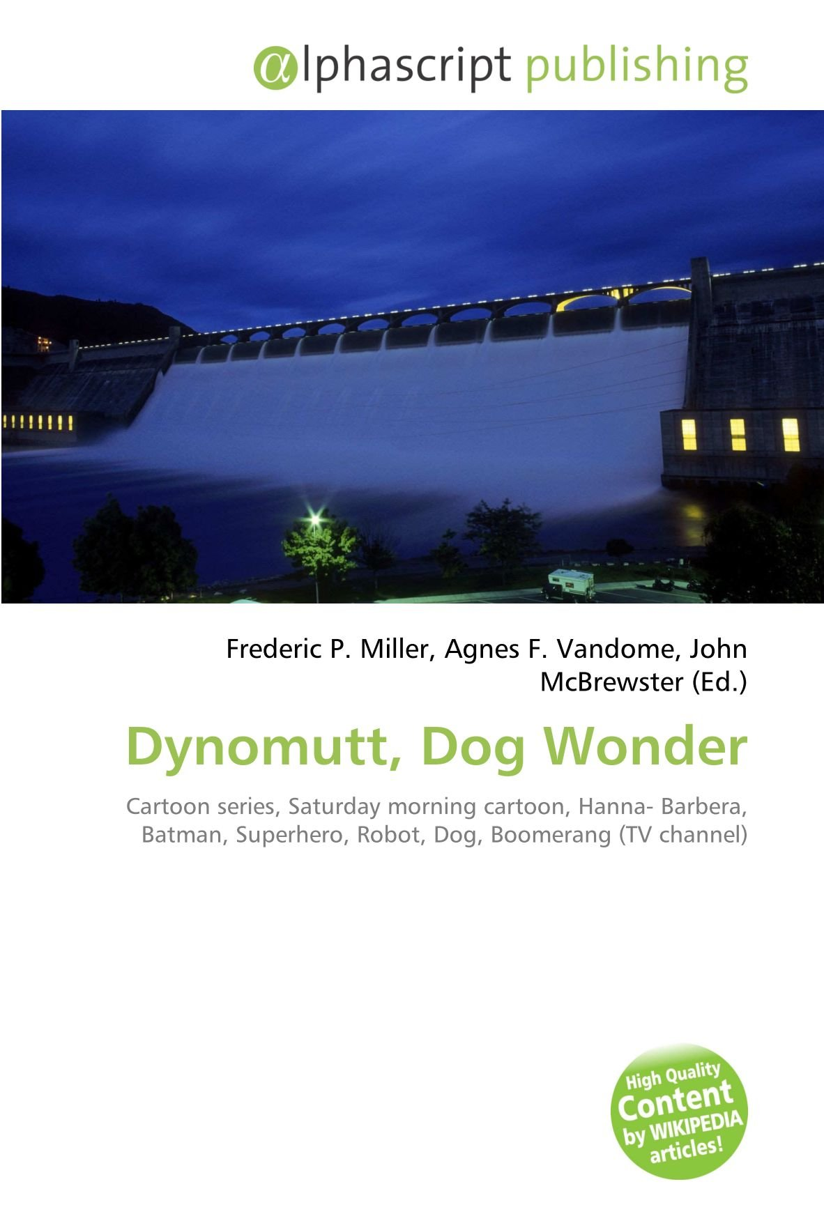 Dynomutt, Dog Wonder: Amazon.es: Miller, Frederic P., Vandome, Agnes F., McBrewster, John: Libros en idiomas extranjeros
