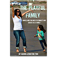 The Playful Family (English Edition)