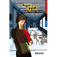 Roger lo pelat (Llibres Infantils I Juvenils - Antaviana - Antaviana Blava)
