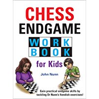 Chess Endgame Workbook for Kids (English Edition)