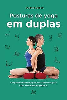 Posturas Restauradoras de Yoga (Portuguese Edition) - Kindle ...