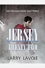 Jersey twenty-two Kindle Edition